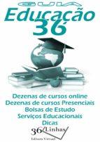 guia educação 36 (ebook)-ricardo garay-9781370563234