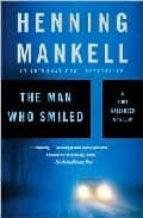 the man who smiled henning mankell 9781400095834