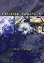 climate dynamics (ebook) kerry h. cook 9781400847334