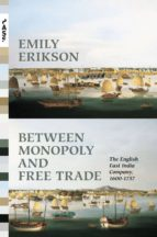 between monopoly and free trade (ebook)-emily erikson-9781400850334
