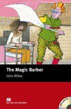 the magic barber (starter level) (incluye audio-cd)-john milne-9781405077934