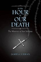 at the hour of our death (ebook)-james curran-9781483572734