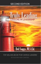 truly leading: lessons in leadership (ebook)-del suggs-9781483592534