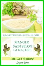 manger sain selon la nature  comment porter la santé à la table (ebook)-9781507188934