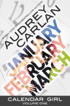 calendar girl: volume 1 audrey carlan 9781943893034
