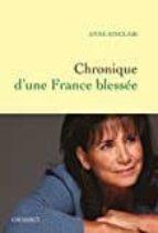 chronique d une france blessée-a. sinclair-9782246812234
