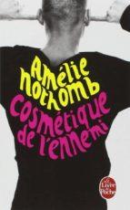 cosmetique de l ennemi amelie nothomb 9782253155034