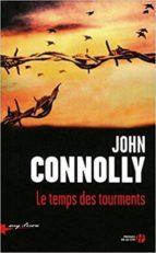 le temps des tourments-john connolly-9782266291934
