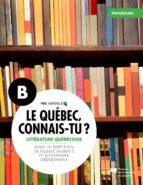 le québec, connais tu ? littérature québécoise (ebook) 9782760538634