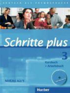 schritte plus 3. kursbuch + arbeitsbuch mit audio cd zum arbeitsbuch: deutsch als fremdsprache. niveau a2/1 kursbuch + 9783190119134
