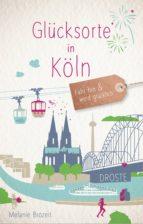 glücksorte in köln (ebook) melanie brozeit 9783770041534