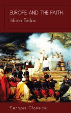 europe and the faith (serapis classics) (ebook)-9783962558734