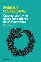 quetzalcóatl y los mitos fundadores de mesoamérica (ebook)-9786073139434