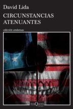 circunstancias atenuantes (ebook)-david lida-9786074218534