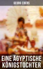 eine ägyptische königstochter (vollständige ausgabe) (ebook)-georg ebers-9788027217434