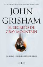el secreto de gray mountain-john grisham-9788401015434
