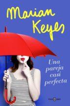 una pareja casi perfecta (ebook)-marian keyes-9788401020834