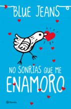 no sonrías que me enamoro (ebook)-9788408065234