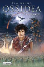 ossidea 2. la guerra de los gigantes-tim bruno-9788408121534