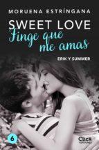 finge que me amas (ebook)-moruena estringana-9788408180234