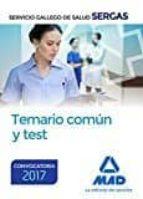 SERVICIO GALLEGO DE SALUD: TEMARIO COMUN Y TEST