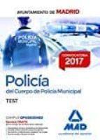 policía del cuerpo de policía municipal del ayuntamiento de madrid. test 9788414207734