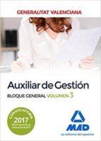 auxiliar de gestión de la generalitat valenciana. bloque general volumen 3 9788414211434