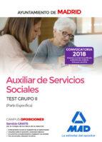 auxiliar de servicios sociales del ayuntamiento de madrid: test grupo ii (parte especifica) 9788414213834
