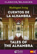 cuentos de la alhambra / tales of the alhambra (ed. bilingüe) washington irving 9788415089834