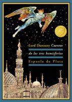 cuentos de los tres hemisferios lord dunsany 9788415177234