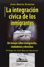 la integracion civica de los inmigrantes-jose maria rosales-9788415212034