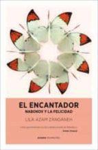el encantador-lila azam zanganeh-9788415355434