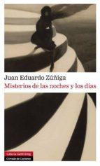 misterios de las noches y los dias-juan eduardo zuñiga-9788415472834