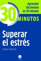 superar el estrés-antony fedrigotti-9788415618034