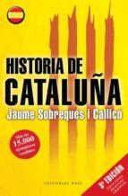 historia de cataluña jaumes sobreques i callico 9788415706434