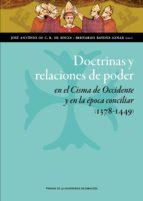 doctrinas y relaciones de poder en el cisma de occidente y en la época conciliar (1378 1449) 9788415770534