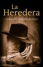 la heredera (ebook)-jonaira campagnuolo-9788415952534