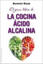 el gran libro de la cocina ácido-alcalina-bonnie ros-9788415968634