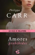 amores prohibidos (ebook)-philippa carr-9788415997634