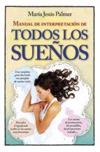 manual de interpretación de todos los sueños-maria jesus palmer-9788416002634