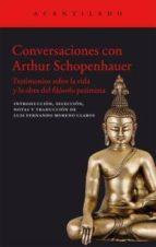 conversaciones con arthur schopenhauer: testimonios sobre la vida y obra del filosofo pesimista-arthur schopenhauer-9788416011834
