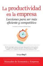 la productividad en la empresa. lecciones para ser mas eficiente y competitivo enrique reig pintado 9788416100934
