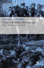 viaje a la aldea del crimen: documental de casas viejas-ramon j. sender-9788416213634