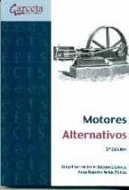 motores alternativos (2ª ed.)-angel gerardo velazquez lopez-9788416228034