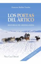 los poetas del artico-francesc bailon trueba-9788416281534
