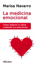 la medicina emocional marisa navarro 9788416317134