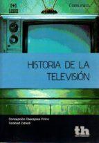 historia de la televisión concepcion cascajosa virino 9788416349234