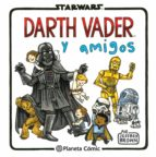 star wars darth vader y amigos-jeffrey brown-9788416401734