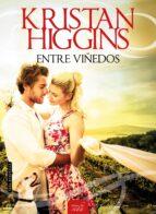 entre viñedos-kristan higgins-9788416550234