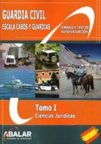 guardia civil: escala cabos y guardias: tomo i: ciencias juridicas-9788416576234